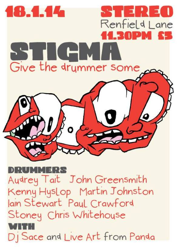 STIGMA: GIVE THE DRUMMER SOME